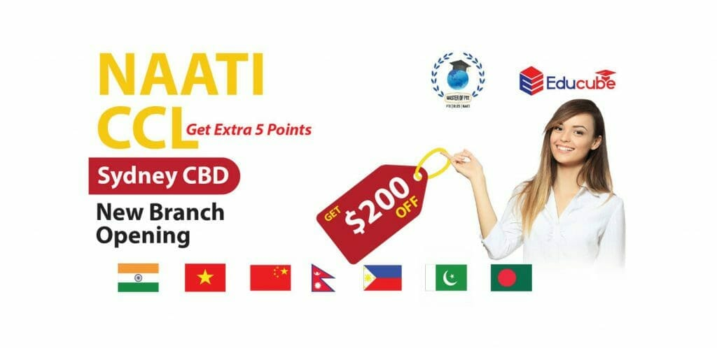 Enroll in NAATI CCL test preparation at our new branch in Town Hall and get special $200 DISCOUNT!!!